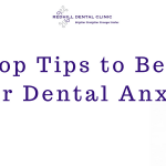 Tips to beat your dental anxiety
